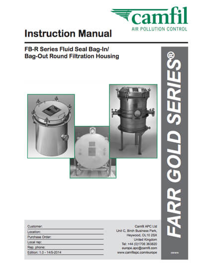 Instruction Manual - FB-R Series Fluid Seal Bag-In/ Bag-Out Round Filtration Housing