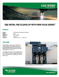 E&E METAL FAB CLEANS UP WITH GOLD SERIES®