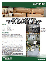 POLYMER MAKER BONDS WITH FARR GOLD SERIES®  FOLLOWING ON-SITE COMPONENT ASSEMBLY