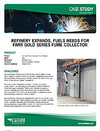 REFINERY EXPANDS, FUELS NEEDS FOR GOLD SERIES FUME COLLECTOR