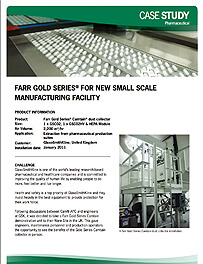 FARR GOLD SERIES® FOR NEW SMALL SCALE MANUFACTURING FACILITY