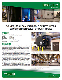 SO NEW, SO CLEAN: FARR GOLD SERIES®  KEEPS MANUFACTURER CLEAR OF DUST, FUMES