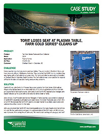 TORIT LOSES SEAT AT PLASMA TABLE, GOLD SERIES®  CLEANS UP