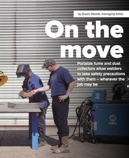 Portable Fume and Dust Collectors Allow Welders to Take Safety Precautions with Them