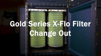 Gold Series X-Flo Filter Change Out